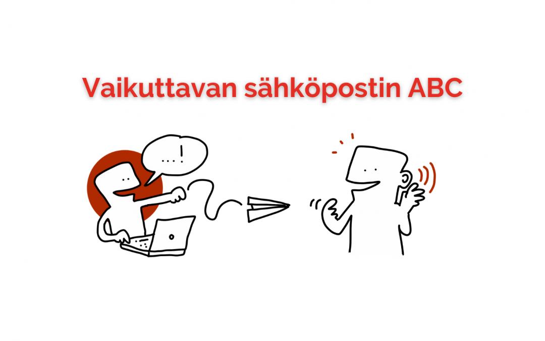 Vaikuttavan sähköpostin ABC